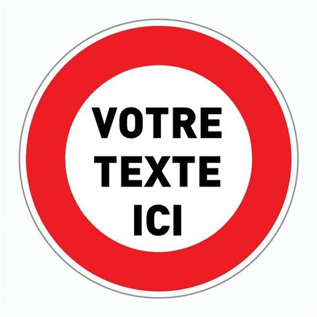 Panneau D Interdiction Avec Texte A La Demande R32 Direct Signaletique