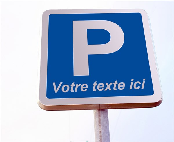 kit de panneau de parking personnalis p texte personnalis direct signal tique. Black Bedroom Furniture Sets. Home Design Ideas
