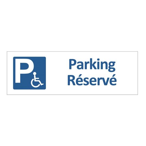 panneau de parking r serv aux personnes mobilit r duite h 150 x l 450 mm alu dibond 2 mm. Black Bedroom Furniture Sets. Home Design Ideas