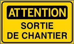 Attention Sortie de chantier - STF 3527S