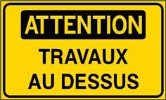 Attention Travaux au dessus - STF 3126S