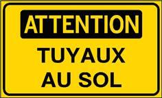 Attention Tuyaux au sol - STF 3122S