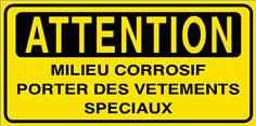 Atttention Milieu corrosif portez des vêtements spéciaux - STF 2809S