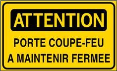Panneau Attention porte coupe-feu à maintenir fermée - STF 3524S