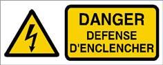 Danger défense d´enclencher - STF 2413S