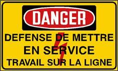 Danger défense de mettre en service travail sur la ligne - STF 2433S