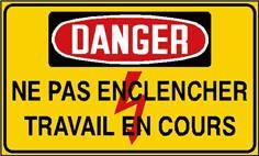 Danger - Ne pas enclencher travail en cours - STF 2425S