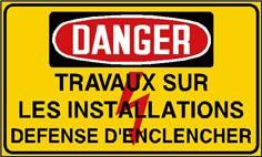 Danger travaux sur les installations défense d´enclencher - STF 2434S