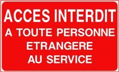 Accès interdit à toute personne étrangère au service - STF 3221S