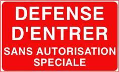 Défense d´entrer sans autorisation spéciale - STF 3222S