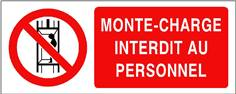 Monte-charge interdit au personnel - STF 3219S