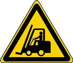 Panneau danger chariots élévateurs à fourche et autres vehicules insustriels ISO 7010 - W014