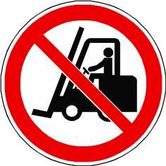 Panneau Interdit aux chariots élévateurs ISO 7010 - P006