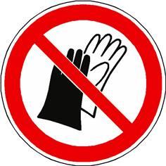 Panneau port des gants interdit ISO 7010 - P028