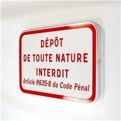 Panneau Dépôt de toute nature interdit - Article R635-8 Code pénal