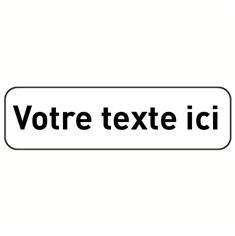 Panonceau Texte Personnalisé 1 ligne