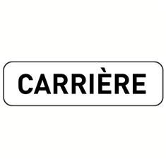 Panonceau Carrière - M9z pour panneau de danger