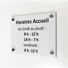 Panneau Horaires d´accueil - H 200 x L 300 mm - Avec vis et cache-vis