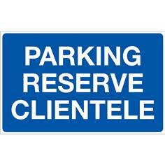 Panneau Parking Réservé Clientèle - Fond bleu - H 250 x L 400 mm