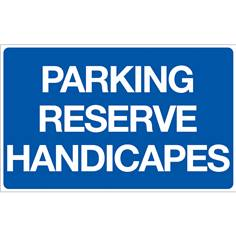 Panneau Parking Réservé Handicapé - Fond bleu - H 250 x L 400 mm