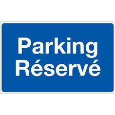 Panneau Parking Réservé - Fond bleu - H 250 x L 400 mm
