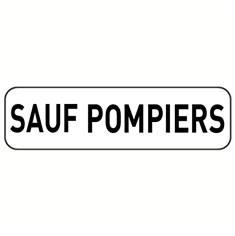 Panonceau Sauf Pompiers - M9z pour panneau d´interdiction