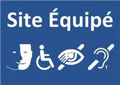 Panneau Site équipé pour tout type de handicap