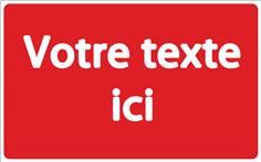 Panneau de Copropriété Personnalisé - Fond rouge Texte blanc - H 250 x L 400 mm