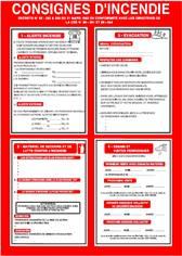 Consigne d´incendie conforme à l´article R.4227-37 Dimension H 420 x L 300 mm Matière PVC 1 mm