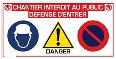 Panneau Chantier Interdit au Public Défense d´entrer