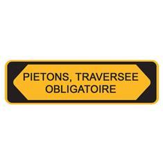 Panneau Piétons, traversée obligatoire avec cache - H 300 x L 1000 mm