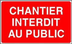 Panneau Chantier Interdit au Public - STF 3522S