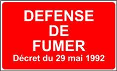 Panneau Défense de Fumer Décret du 29 mai 1992 - STF 3601S