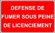Panneau Défense de Fumer sous peine de licenciement - STF 3603S