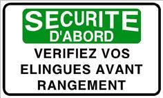 Sécurité d´abord vérifiez vos élingues avant rangement  - STF 3130S