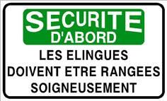 Sécurité d´abord les élingues doivent être rangées soigneusement  - STF 3131S