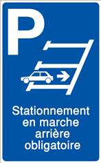 Panneau Parking en marche arrière - H 400 x L 250 mm