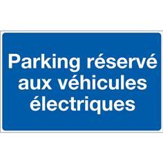 Panneau Parking réservé aux véhicules électriques - H 250 x L 400 mm