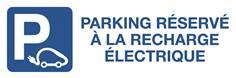 Panneau Réservé à la recharge des véhicules électriques - H 150 x L 450 mm - Alu dibond 2 mm