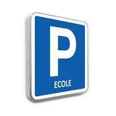 Panneau de stationnement – Parking Ecole