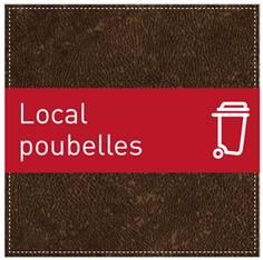 Plaque de Porte Local poubelles - H110 x L110 mm - Gamme Brown cuir