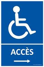 Panneau Accès Handicapés à droite