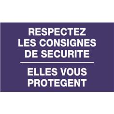 Panneau Respectez les consignes de sécurité - modèle A