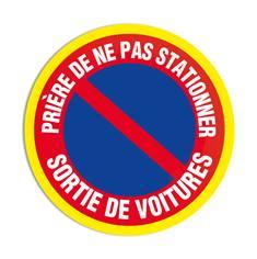 Panneau interdiction Prière de ne pas stationner sortie de voitures avec liseré jaune fluorescent