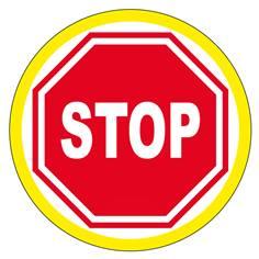 Panneau interdiction Stop avec liseré jaune fluorescent