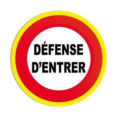 Panneau interdiction Défense d´entrer  avec liseré jaune fluorescent