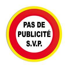 Panneau interdiction Pas de publicité svp avec liseré jaune fluorescent