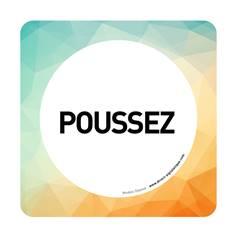 Plaque de porte Poussez - 150 x 150 mm - PVC de 2 mm imprimé - Gamme Mosaïque®