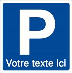 Panneau de parking personnalisé - P + texte personnalisé - 500 x 500 mm