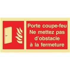 Panneau photoluminescent Porte Coupe-feu Ne mettez pas d´obstacle à la fermeture